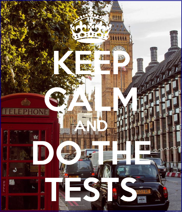keep-calm-and-do-the-tests